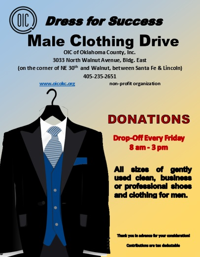 Male Clothing Drive drop off gently used clothing Every Friday 8 am to 3 pm.